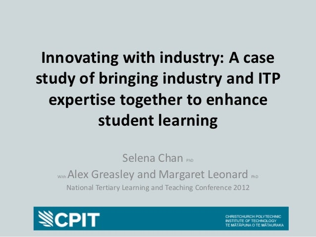 NTLT 2012 - Innovating with industry: A case study of bringing industry and ITP expertise together to enhance student learning