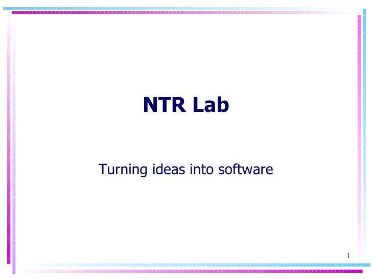 NTR Lab Turning ideas into software