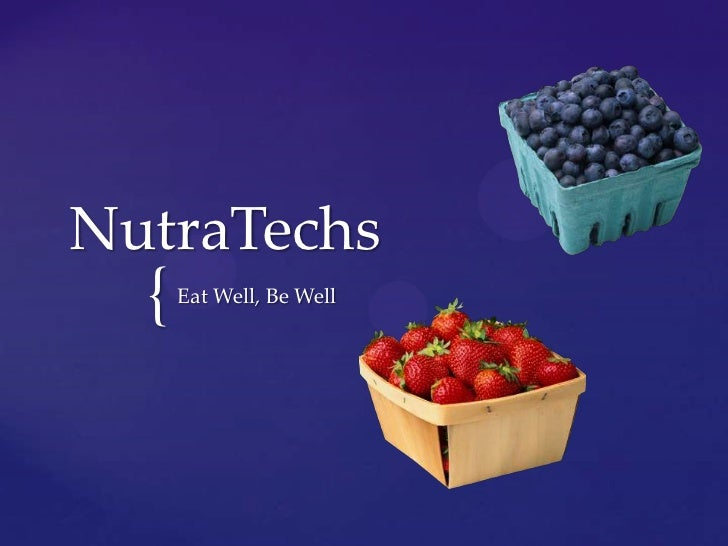 NutraTechs  {   Eat Well, Be Well