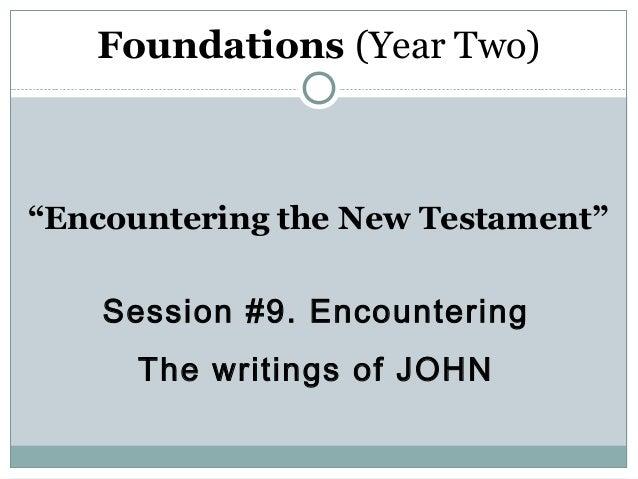 NT Session 9 Writings of John