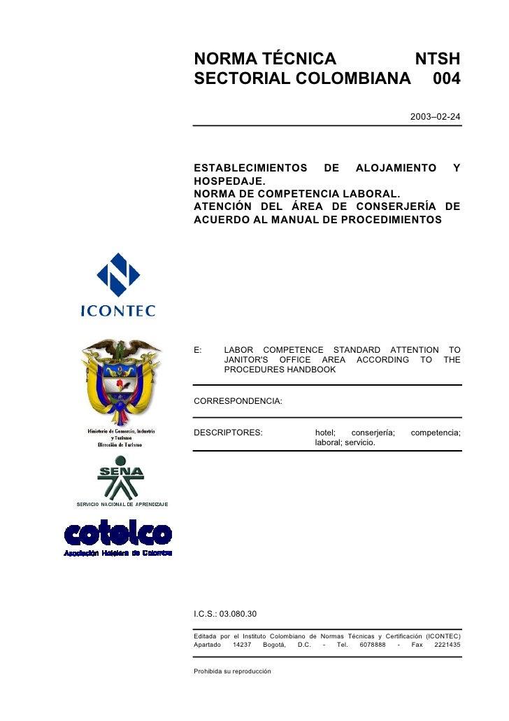 NORMA TÉCNICA       NTSH SECTORIAL COLOMBIANA 004                                                                   2003–0...