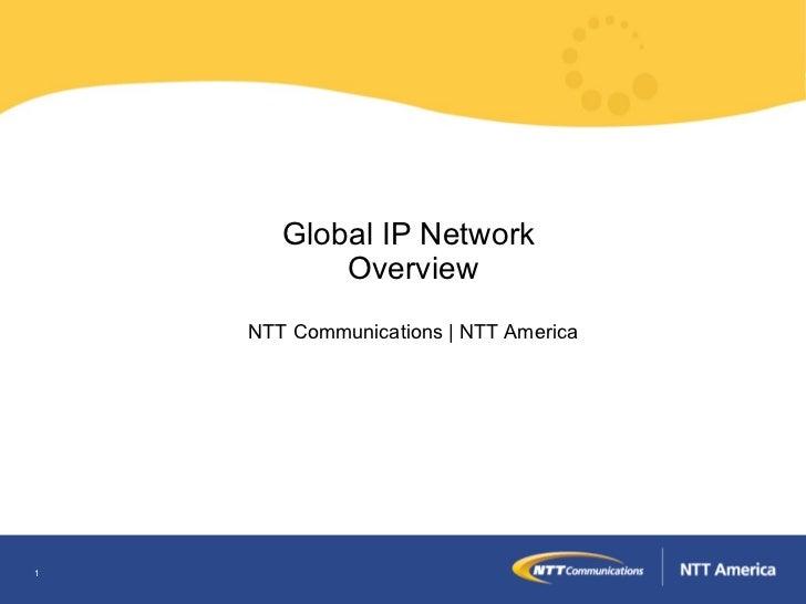 NTT America Gin (Global Ip Network) Overview