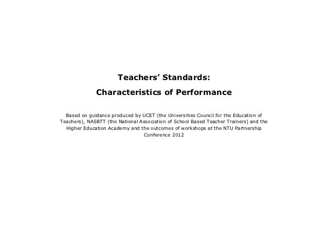 Teachers' Standards:              Characteristics of Performance  Based on guidance produced by UCET (the Universities Cou...