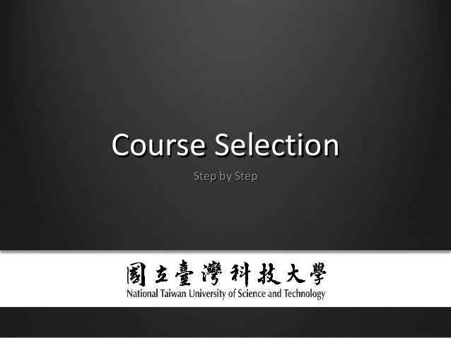 Course SelectionCourse Selection Step by StepStep by Step
