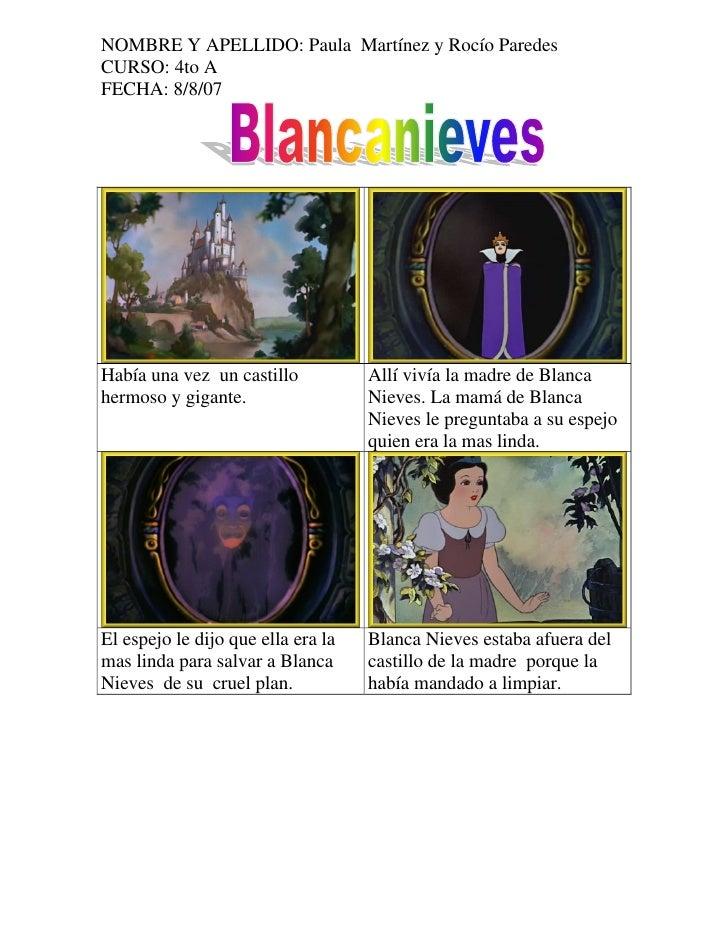 NOMBRE Y APELLIDO: Paula Martínez y Rocío Paredes CURSO: 4to A FECHA: 8/8/07     Había una vez un castillo           Allí ...