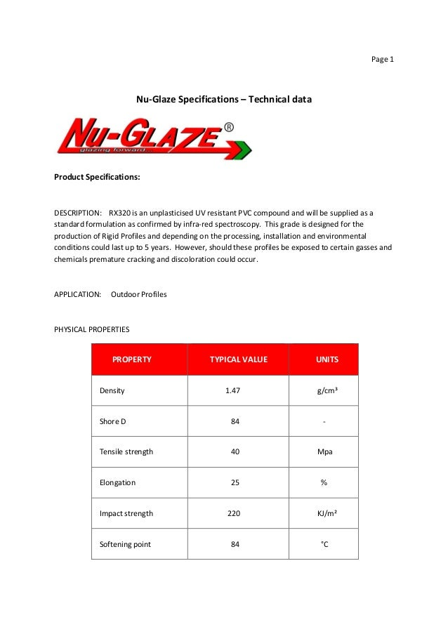 Page 1 Nu-Glaze Specifications – Technical data Product Specifications: DESCRIPTION: RX320 is an unplasticised UV resistan...