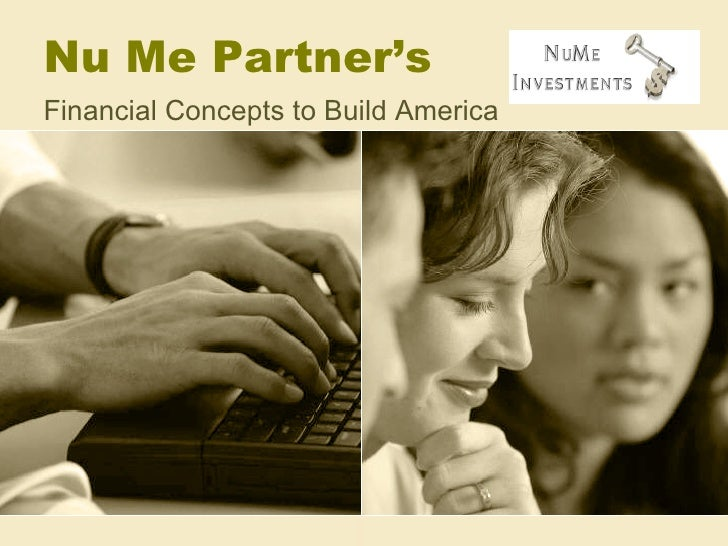 Nu Me Partner's Financial Concepts to Build America