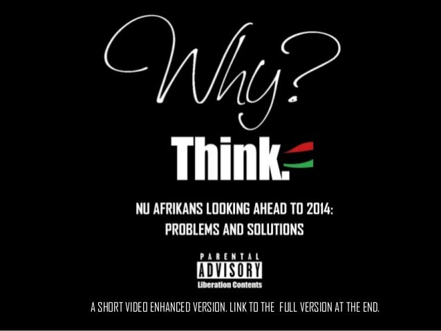 Nu Afrikans Looking Ahead to 2014: Problems and Solutions Ppt.-2 VIDEOS IN THE SEQUENCE