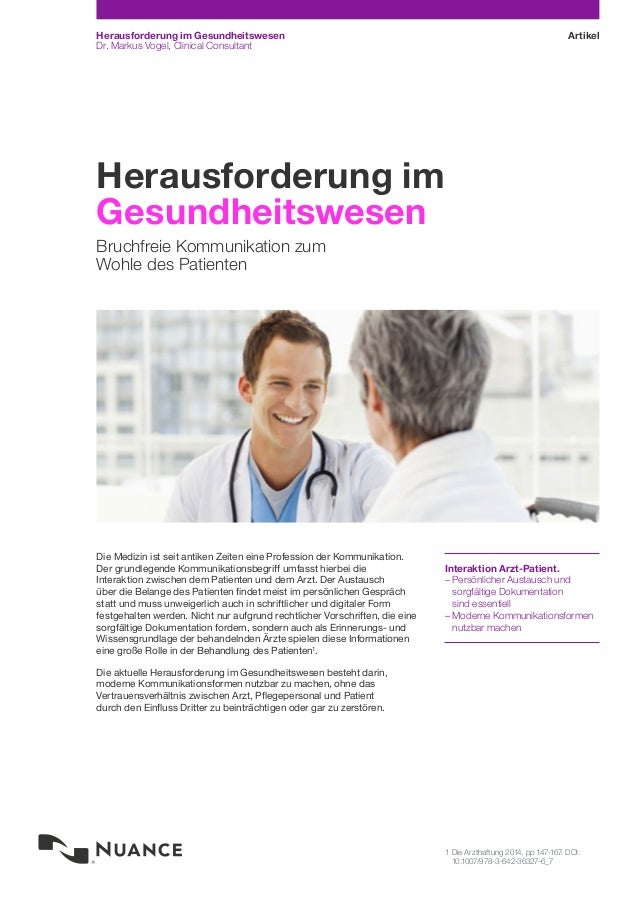 ArtikelHerausforderung im Gesundheitswesen Dr. Markus Vogel, Clinical Consultant Interaktion Arzt-Patient. –– Persönlicher...