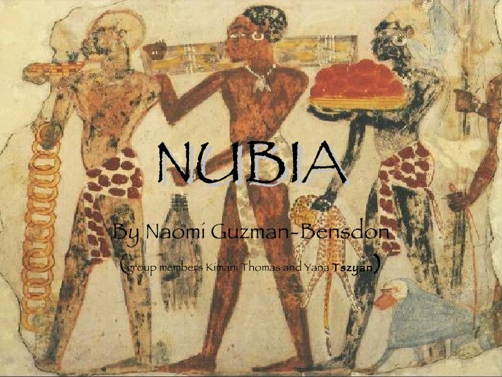 NUBIA By Naomi Guzman-Bensdon ( group members Kimani Thomas and Yana  Tszyan )