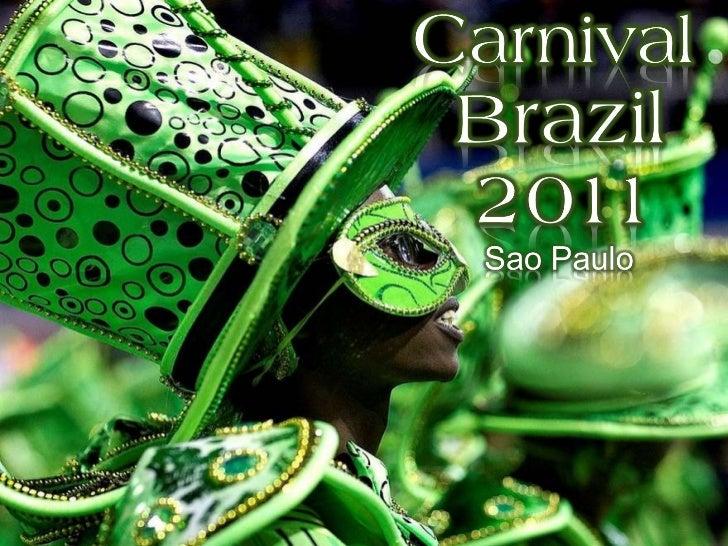 BRAZIL carnival 2011- Sao Paulo