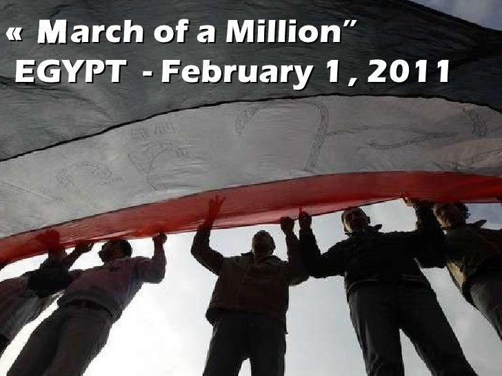 "« M arch of a Million""  EGYPT  - February 1   , 2011"