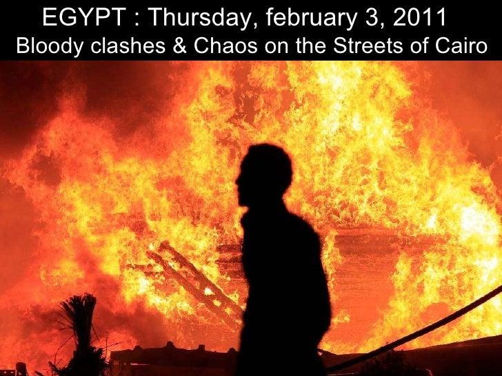 EGYPT : Chaos - February 3, 2011