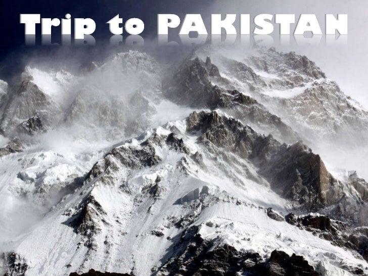 Trip to PAKISTAN (part 1)