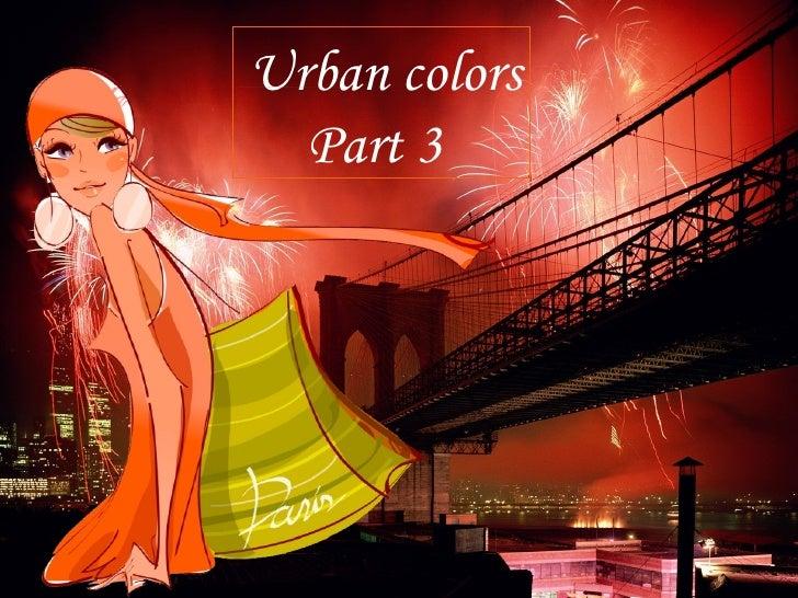 Urban colors  - part3