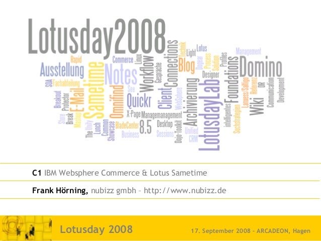 nubizz internet integration innovation Seite 1© nubizz | www.nubizz.deLotusday 2008 17. September 2008 – ARCADEON, Hagen C...