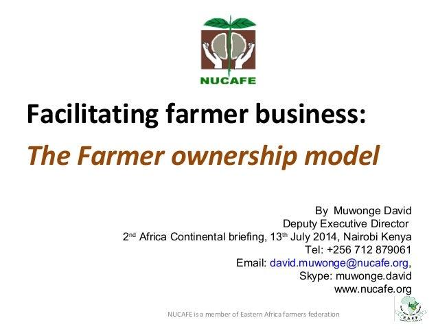 Nucafe  business model farmer ownership model final
