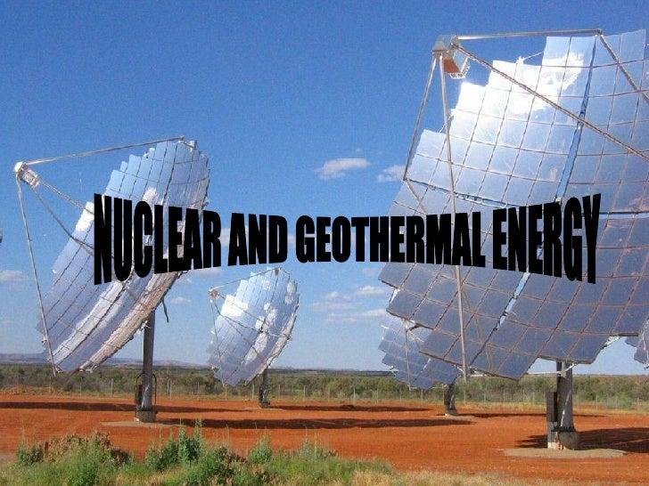 Nuclear And Geothermal   Neeth And Sirsak