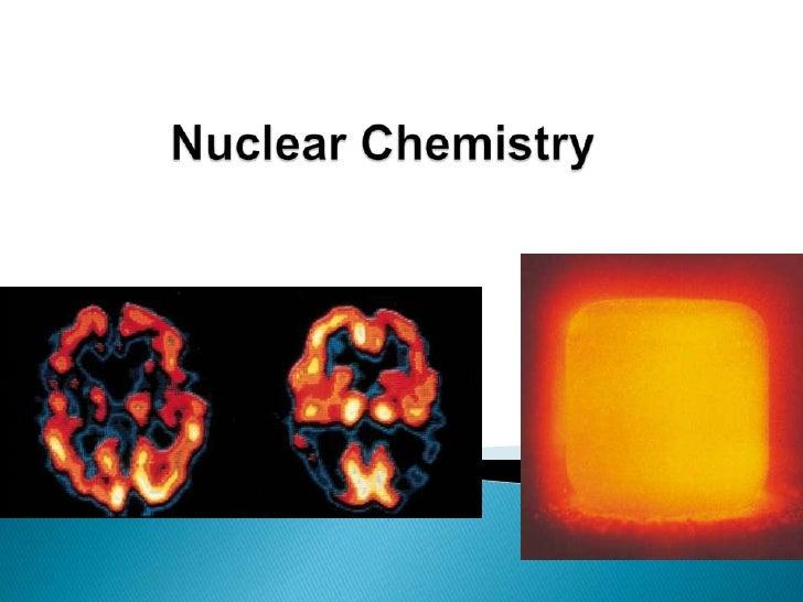 Nuclear Chemistry Powerpoint