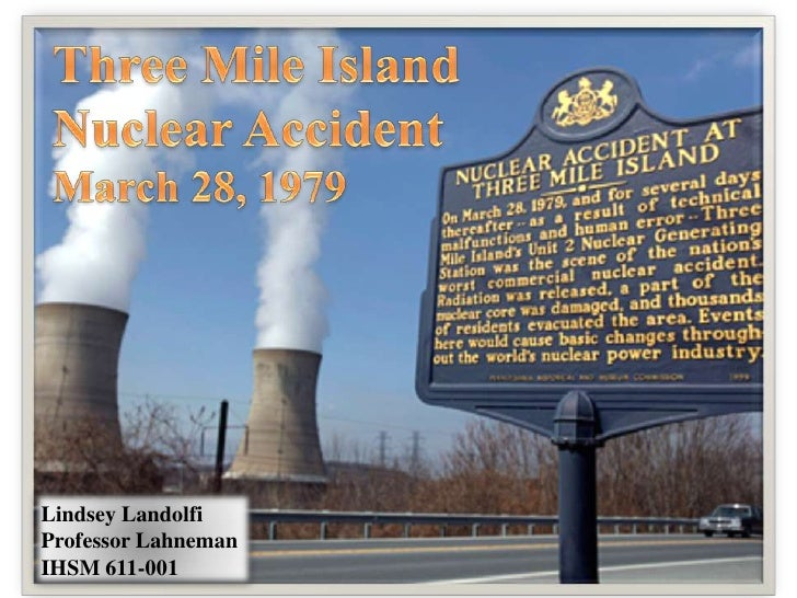 Nuclear Reactors, Materials, and Waste CIKR Sector:  Case Study of the Nuclear Accident at Three Mile Island PPT
