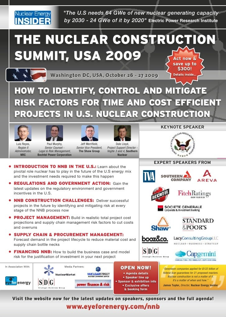 Nuclear Construction Summit, US, Oct 26-27, 2009 - How to identify, control & mitigate risk factors for time efficient, cost effective projects in U.S nuclear construction