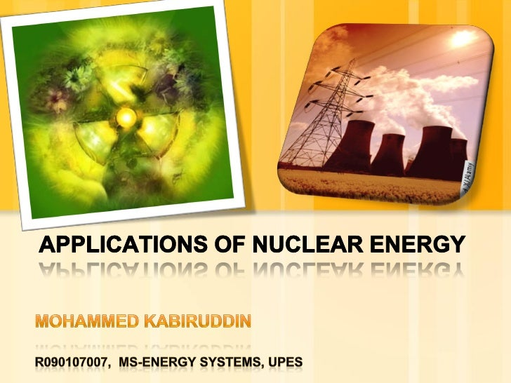 Essay on uses and misuses of nuclear energy