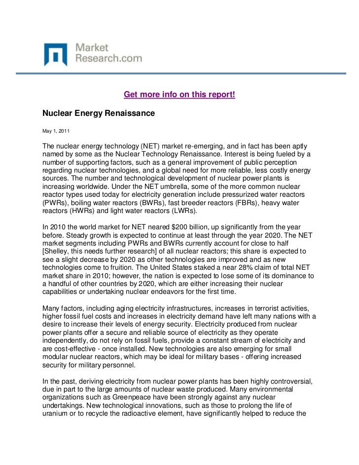 Get more info on this report!Nuclear Energy RenaissanceMay 1, 2011The nuclear energy technology (NET) market re-emerging, ...