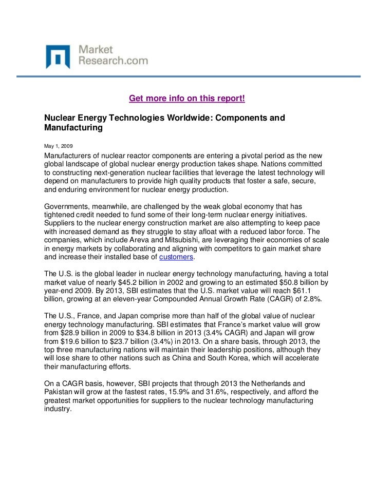 Get more info on this report!Nuclear Energy Technologies Worldwide: Components andManufacturingMay 1, 2009Manufacturers of...