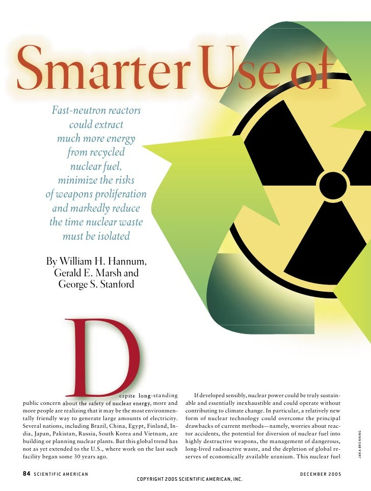 Smarter Use of           Fast-neutron reactors               could extract            much more energy               from ...