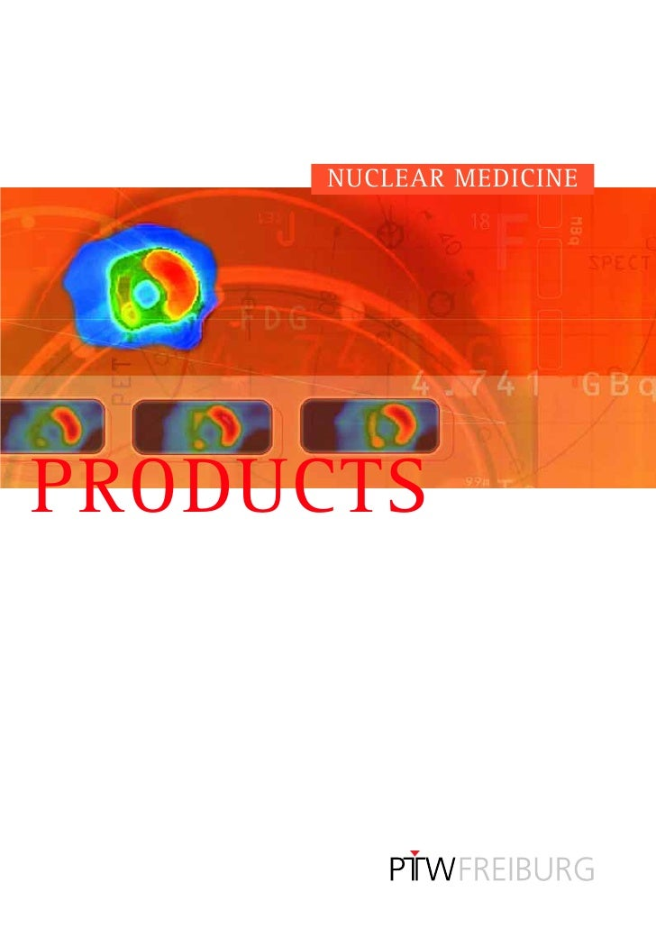 NUCLEAR MEDICINE     PRODUCTS