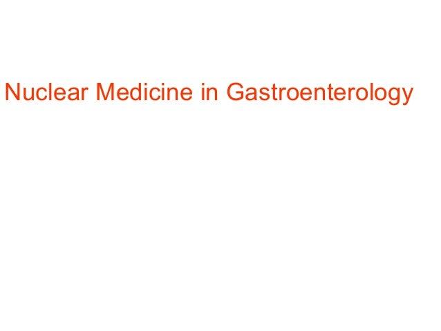 Nuclear Medicine in Gastroenterology