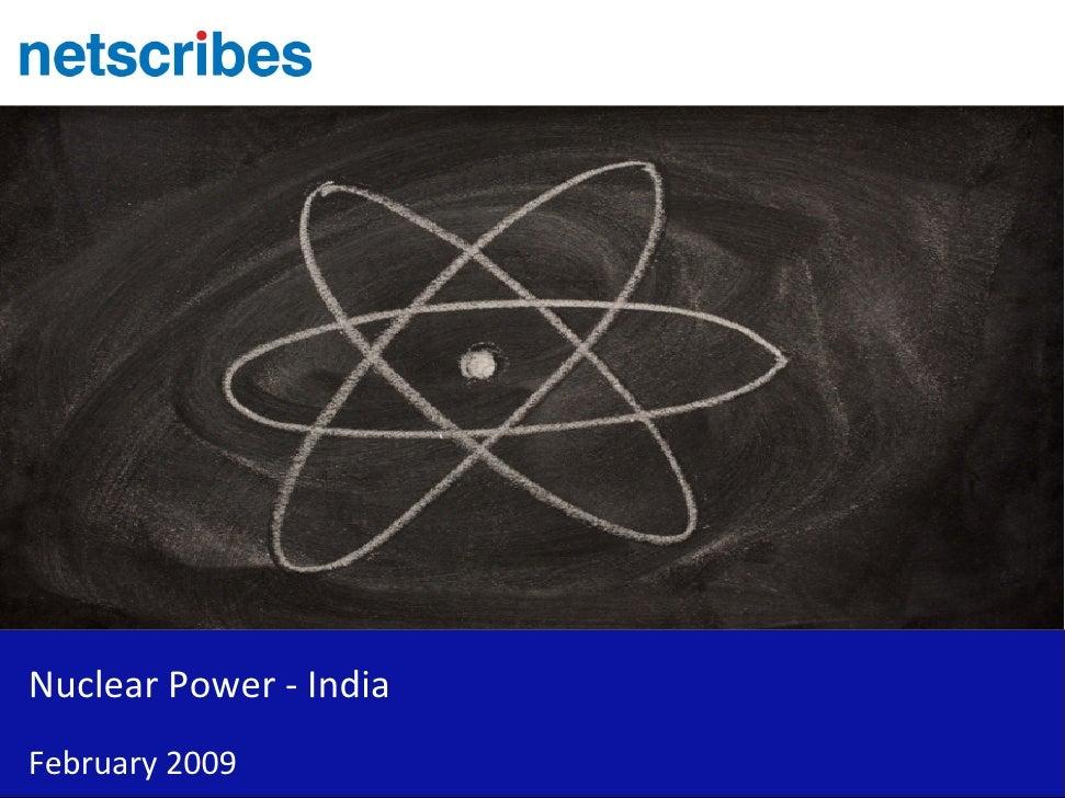 Nuclear Power - India February 2009