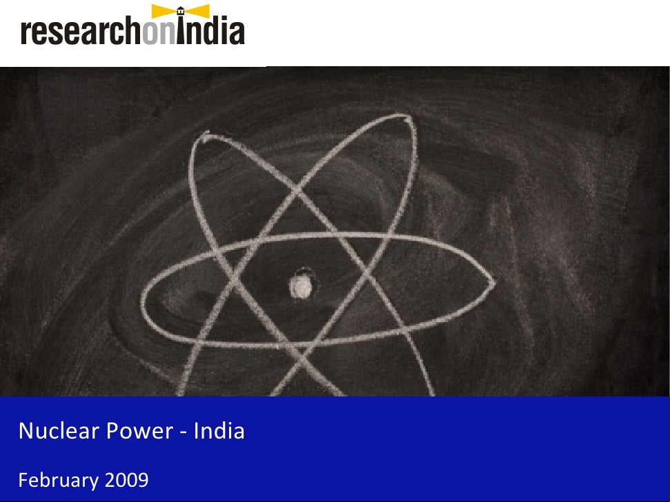 Nuclear Power - India February 2009