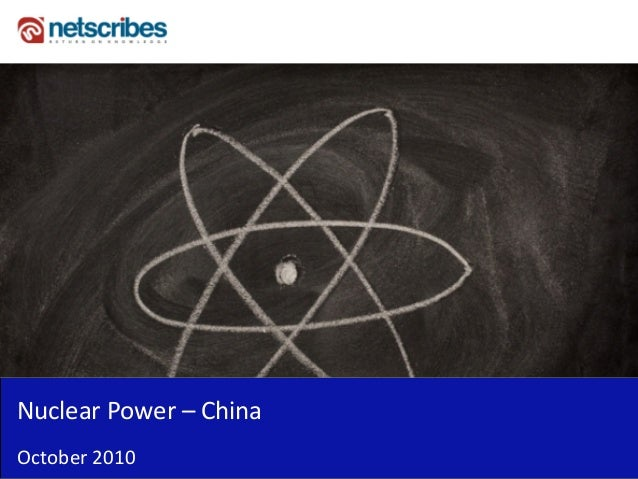 Nuclear Power – China October 2010
