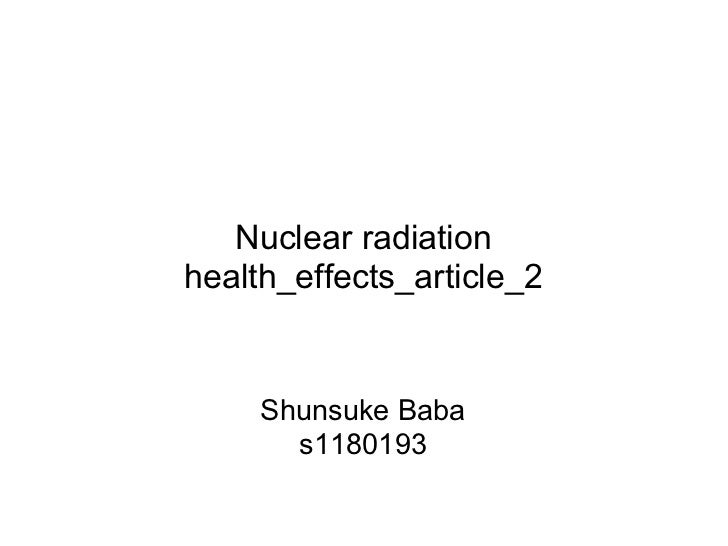 Nuclear radiationhealth_effects_article_2     Shunsuke Baba       s1180193