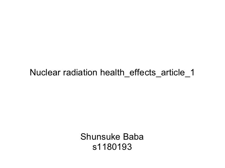 Nuclear radiation health_effects_article_1            Shunsuke Baba              s1180193