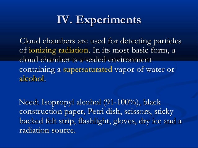 I need to write a paper on cloud chamber, help?