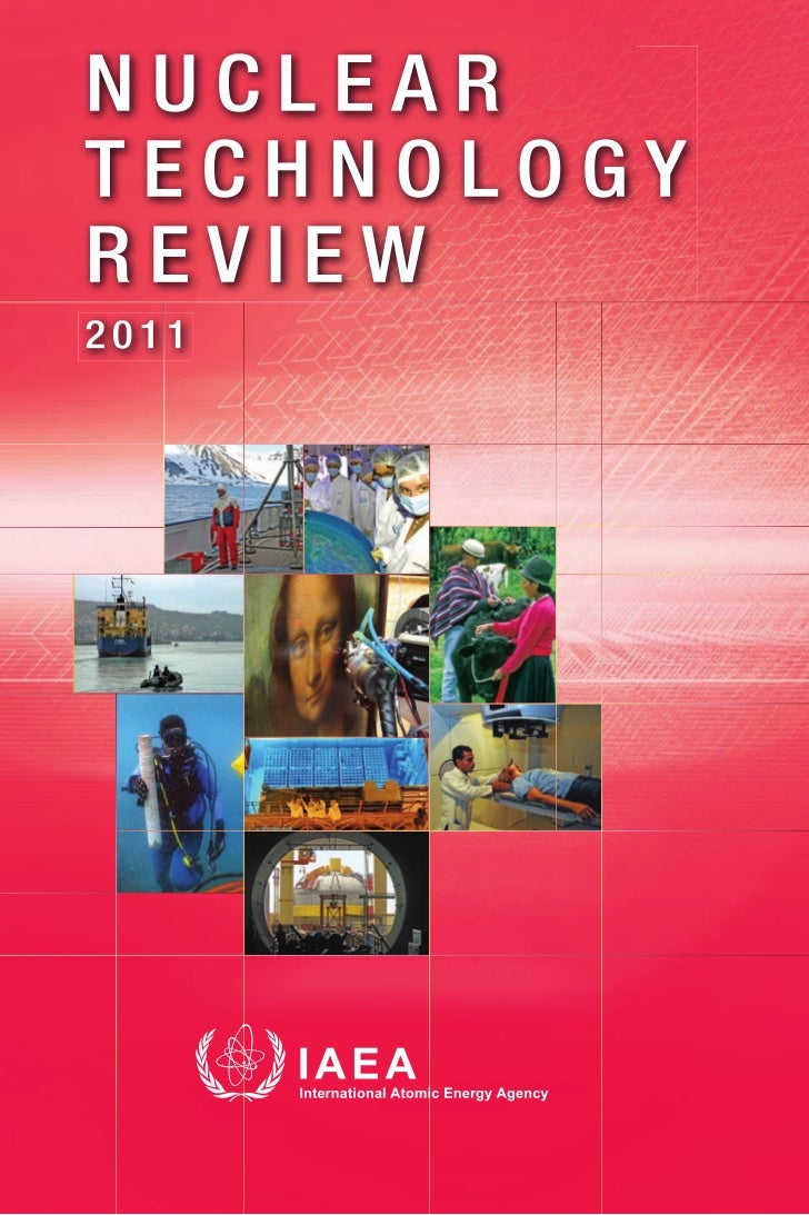 NUCLEAR TECHNOLOGY REVIEW 2011