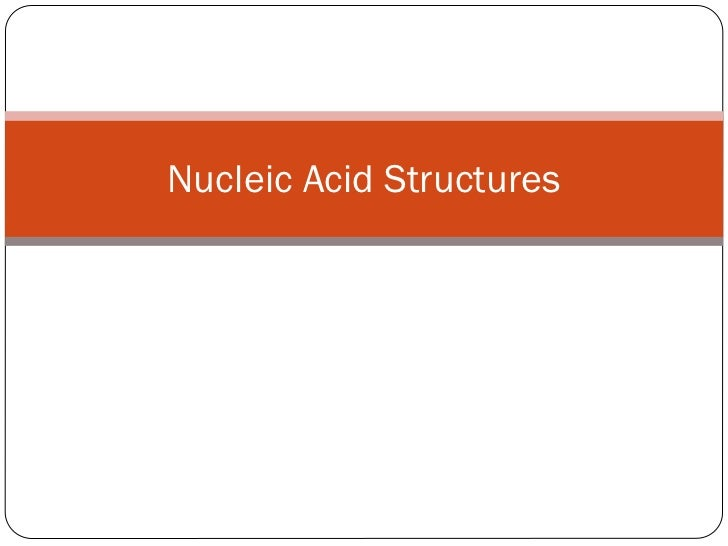 Nucleic acid structures