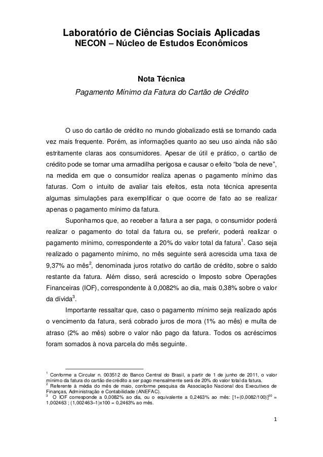 1 Laboratório de Ciências Sociais Aplicadas NECON – Núcleo de Estudos Econômicos Nota Técnica Pagamento Mínimo da Fatura d...