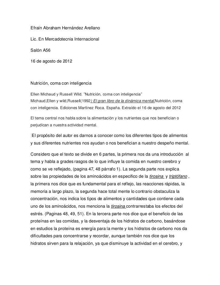 Efraín Abraham Hernández ArellanoLic. En Mercadotecnia InternacionalSalón A5616 de agosto de 2012Nutrición, coma con intel...