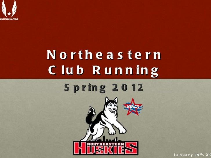 NU Club Running - Information Session Presentation (Spring 2012)