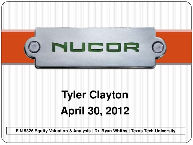nucor case analysis essays Abstract nucor corporation 2008-2009 is a strategic management case appropriate for first-year mbas or seniors in an undergraduate capstone course.