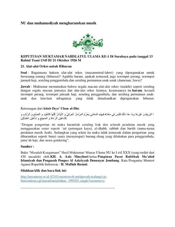 NU dan muhamadiyah mengharamkan musikKEPUTUSAN MUKTAMAR NAHDLATUL ULAMA KE-1 Di Surabaya pada tanggal 13Rabiul Tsani 1345 ...