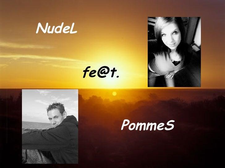 NudeL [email_address] PommeS