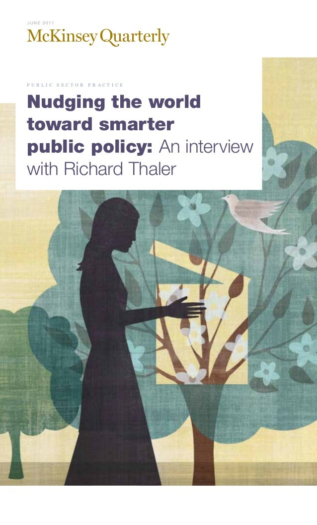 Nudging the world toward smarter public policy  an interview with richard thaler