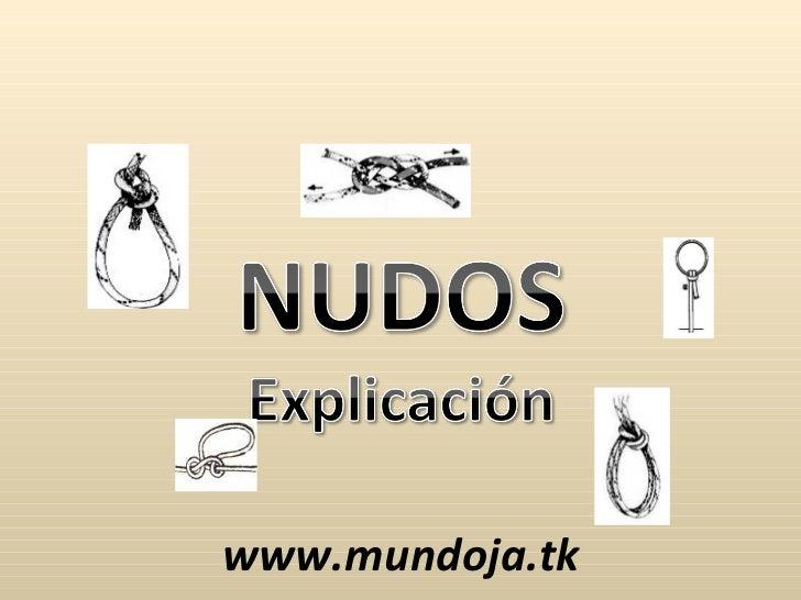 Nudos explicacion
