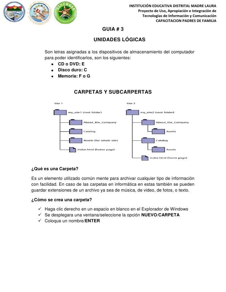 GUIA # 3<br />UNIDADES LÓGICAS<br />Son letras asignadas a los dispositivos de almacenamiento del computador para poder id...