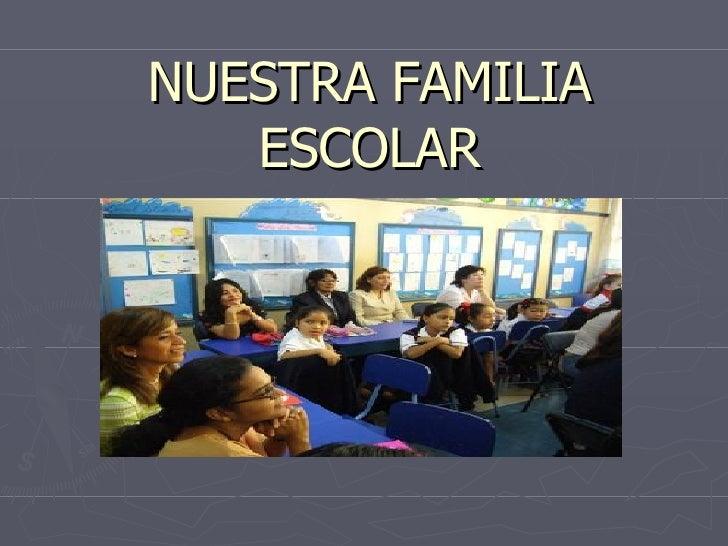 NUESTRA FAMILIA ESCOLAR