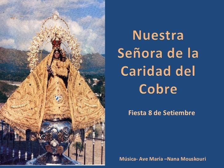 Fiesta 8 de Setiembre Música- Ave María –Nana Mouskouri